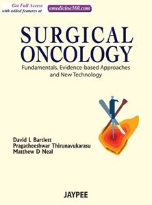 Picture of Surgical Oncology: Fundamentals, Evidence-based Approaches and New Technology