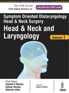 Picture of Symptom Oriented Otolaryngology Head and Neck Surgery: Head & Neck and Laryngology - Volume 1