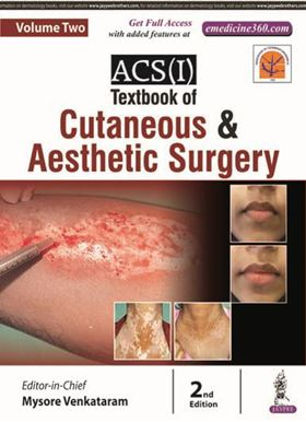 Picture of ACS(I) Textbook of Cutaneous and Aesthetic Surgery - Volume 2
