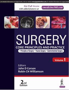 Picture of Surgery: Core Principles and Practice, Second Edition – Volume 1