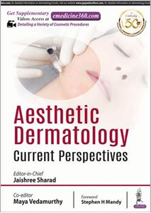 Picture of Aesthetic Dermatology: Current Perspectives