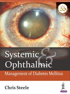 Picture of Systemic and Ophthalmic Management of Diabetes Mellitus