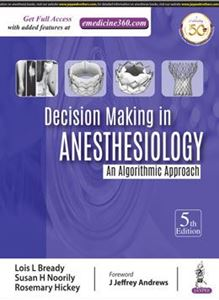 Picture of Decision Making in Anesthesiology: An Algorithmic Approach